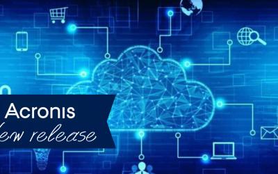Acronis Cyber Cloud 8.0: scopri la nuova versione