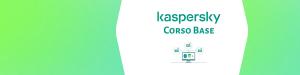 Kaspersky corso base
